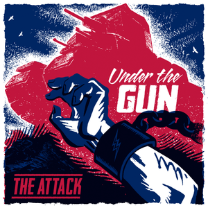 The Attack - Under The Gun 7""