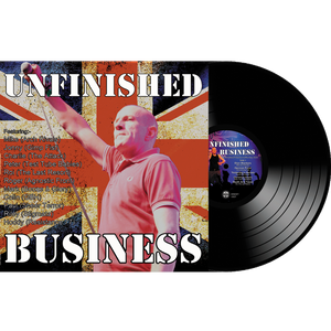 "Unfinished Business Vinyl (12"")"