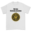"""My Son Defends Freedom in the U.S. Army"" Tee"