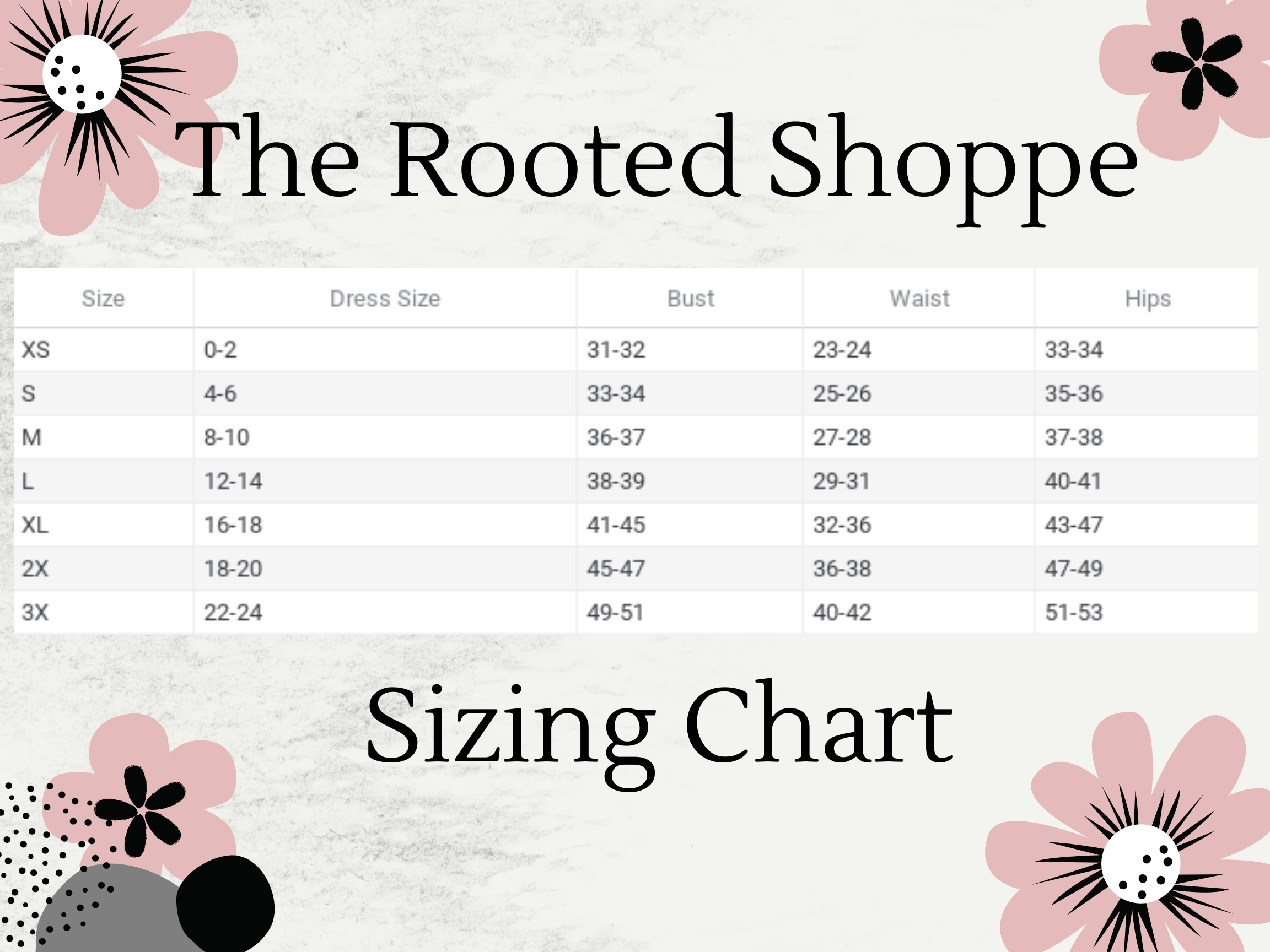 The Rooted Shoppe Size Chart