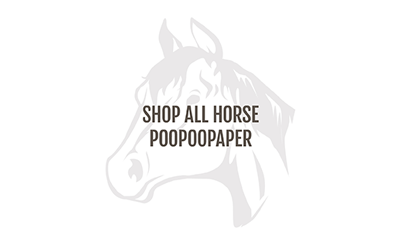 Shop All Horse POOPOOPAPER