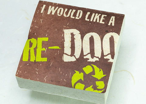 POOPOOPAPER ECO-SCRATCH PAD COLLECTION - I Would Like a RE-DOO