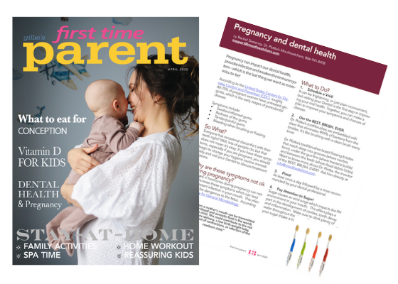 First Time Parent Magazine - Pregnancy and Dental Hygiene