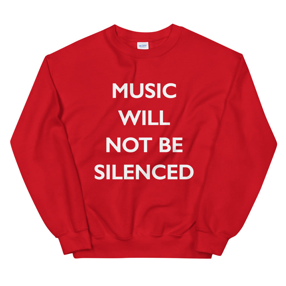 Music Will Not Be Silenced Sweatshirt | Audio Architect Apparel