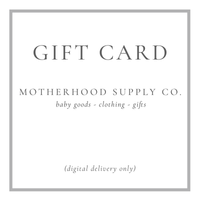 Gift card for Motherhood Supply Co.