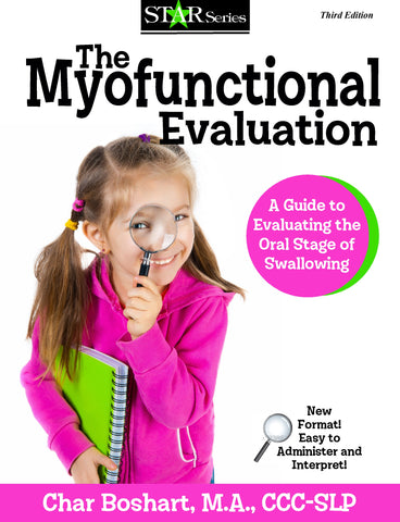 The Myofunctional Evaluation