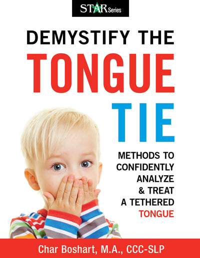 Demystify the Tongue Tie