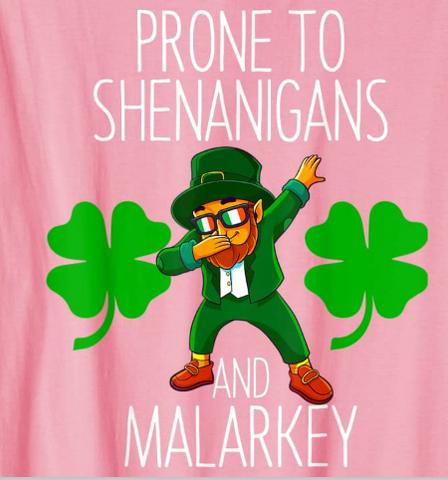 Prone to shenanigans and malarkey st patrick day png, prone to shenanigans and malarkey st patrick day, st patrick day png, patrick day