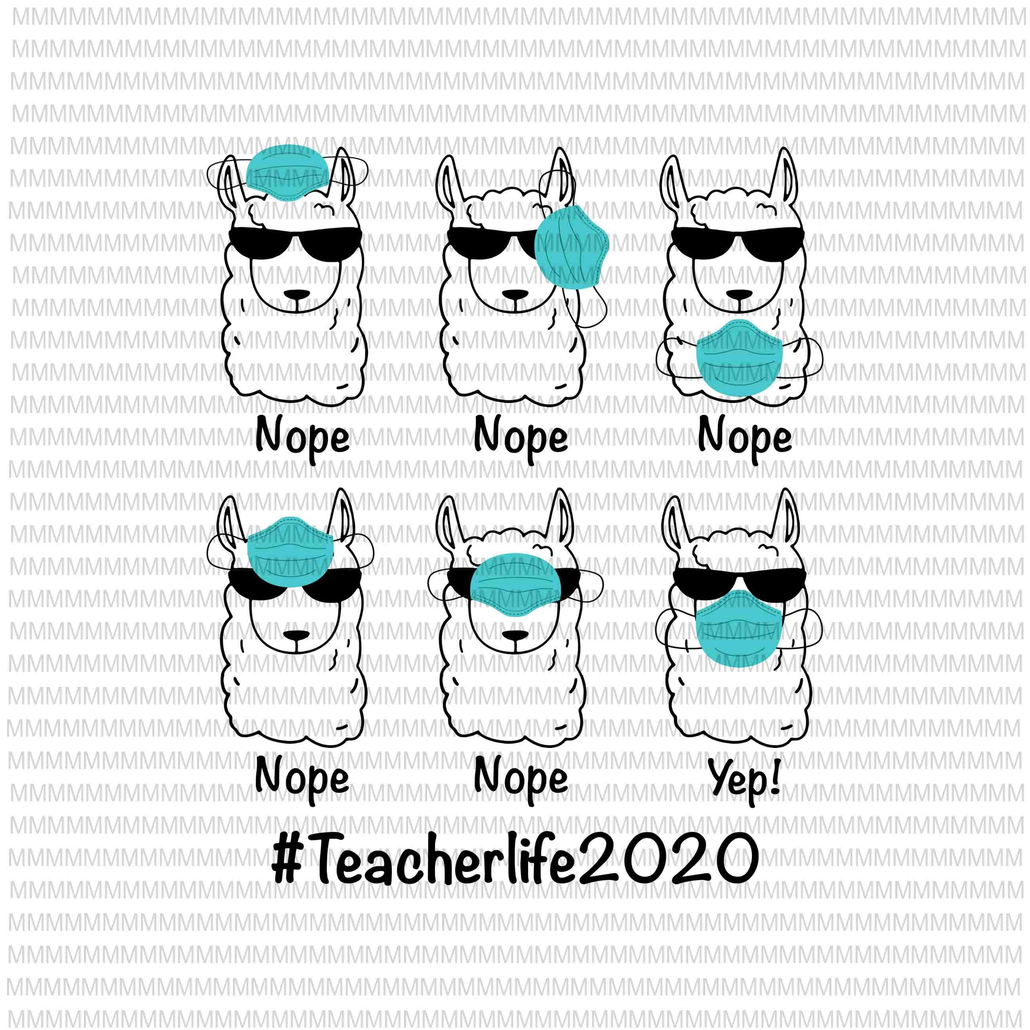 Teacherlife 2020 svg, png, Llama Wearing Mask Wrong Funny svg, funny Llama svg, funny teacher svg, funny quote svg,svg for Cricut Silhouette