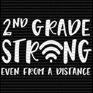 2nd grade strong svg, even from a distance svg, 2nd grade strong wifi, funny teacher svg