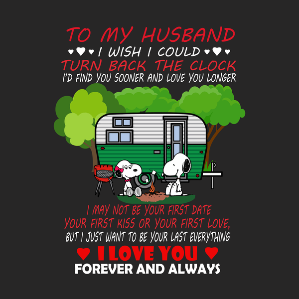 To my husband i wish i could turn back the clock svg, snoopy svg, snoopy design, eps, dxf, png, svg file