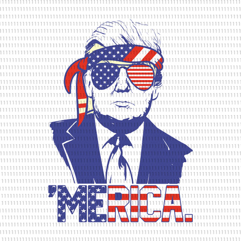 Donald Trump, Donald Trump  png, Donald Trump  4th of July, Donald Trump svg, trump svg, trump 2020, july 4th svg, merica svg, american flag svg, american flag, sunglasses svg, Independence Day, 4th of july svg, 4th of July