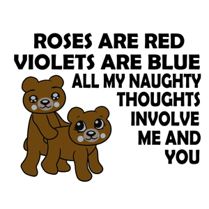 Roses are red  violets are blue all my naughty thoughts involve me and you svg, funny quotes svg, png, eps, dxf file