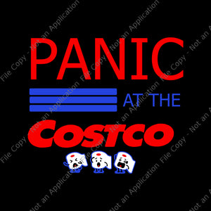 Panic at the costco toilet paper svg, panic at the costco toilet paper, panic at the costco toilet paper png, panic at the costco toilet paper png, eps, dxf, svg file