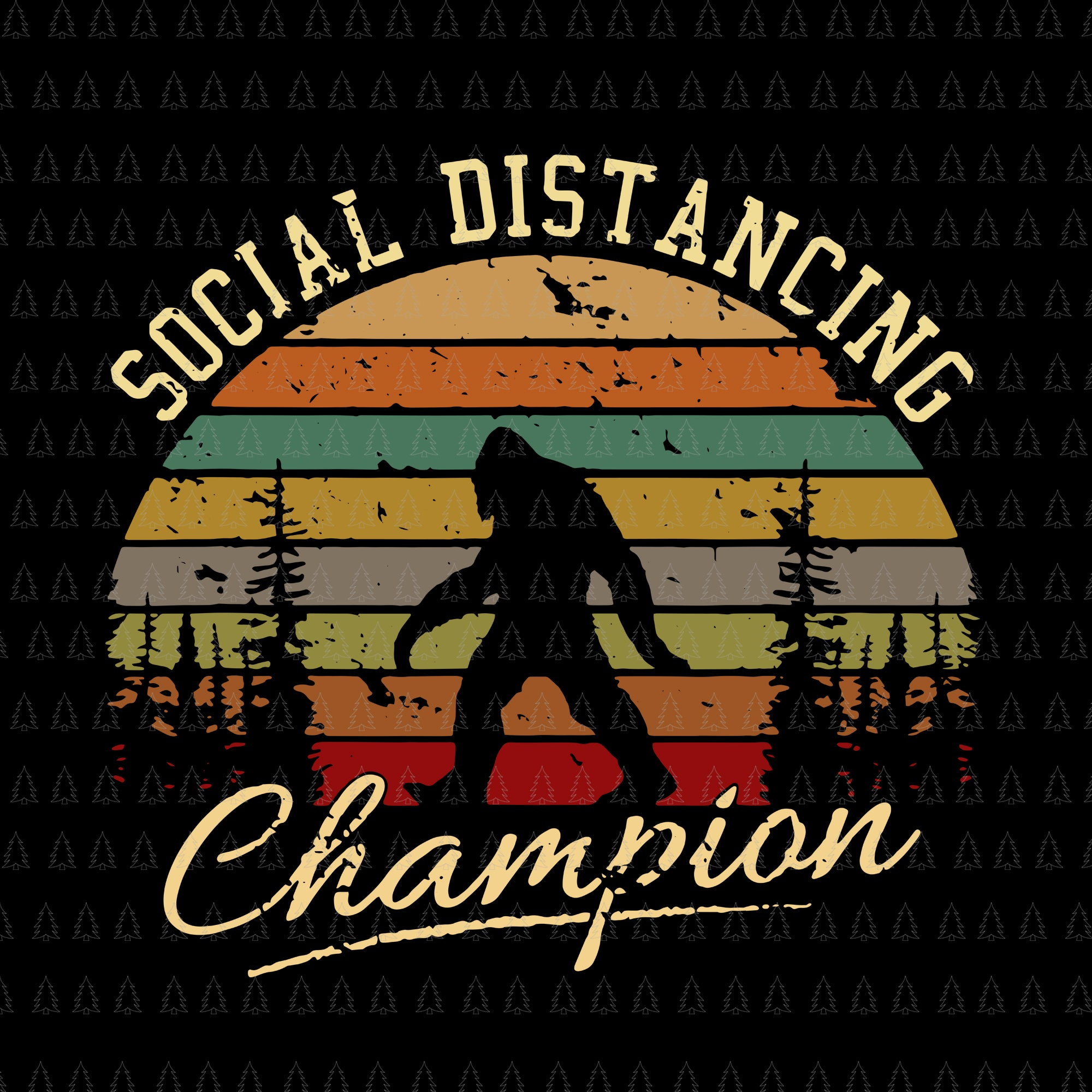 Social distancing champion funny bigfoot toilet paper svg, social distancing champion funny bigfoot toilet paper,  social distancing champion svg, png, eps, dxf file