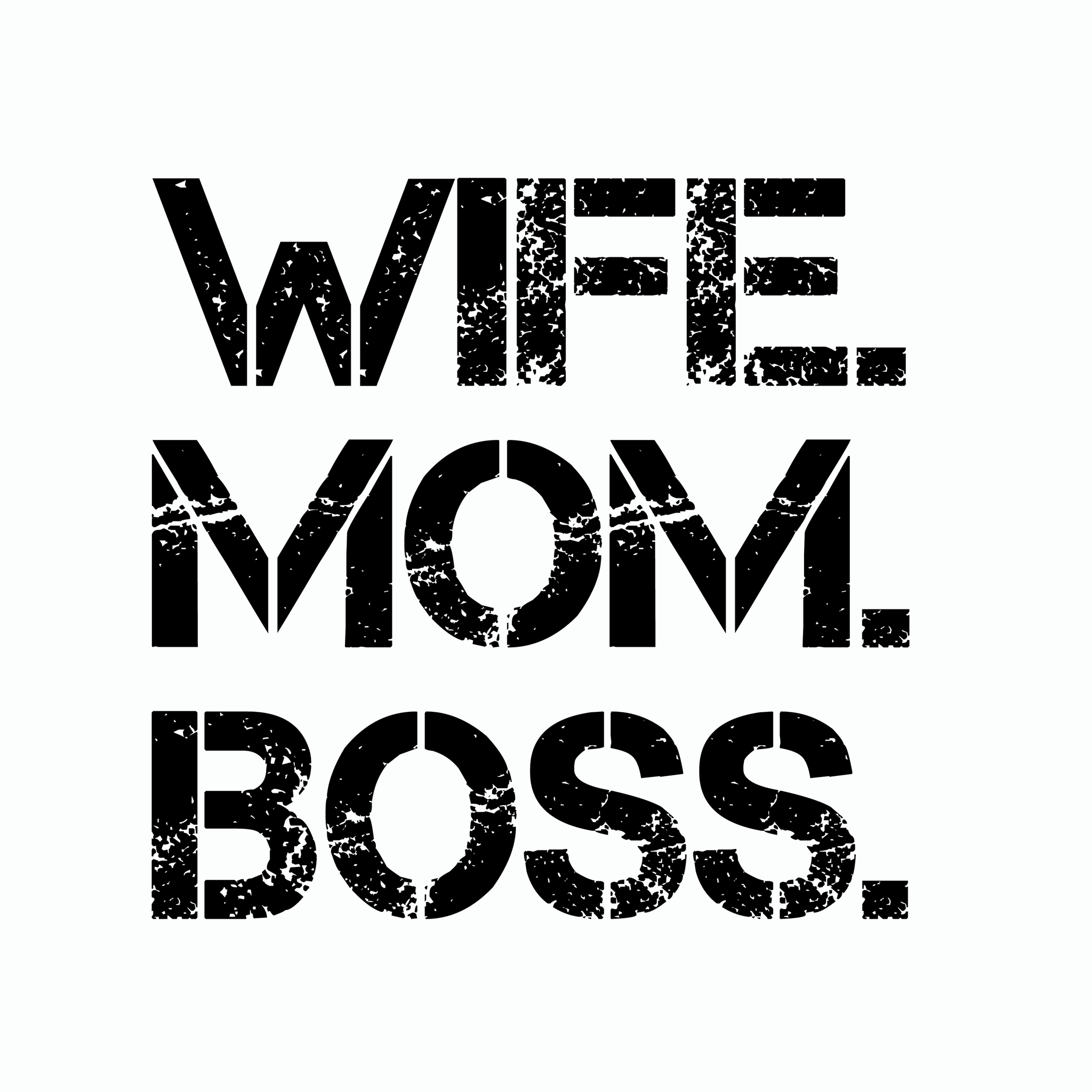 Wife mom boss svg, wife mom boss, mother's day svg, mother day, mom svg, mother svg