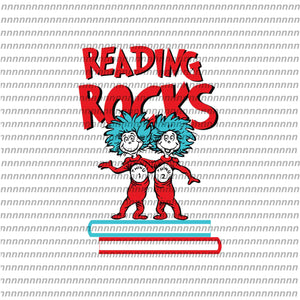 Reading rocks book, dr seuss vector, dr seuss quote, dr seuss design, Cat in the hat svg, thing 1 thing 2 thing 3, svg, png, dxf, eps file