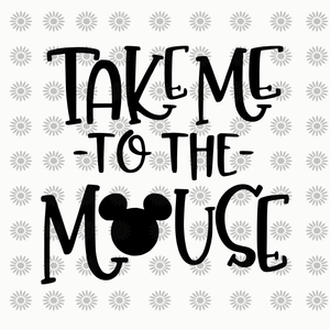 Take me to the mouse svg,Take me to the mouse, mouse svg, mouse png, eps, dxf, svg file