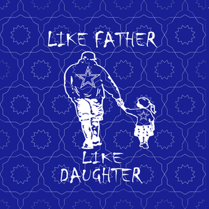 Like father like daughter svg,Like father like daughter cowboys svg, father's day svg, father svg, eps, dxf, png