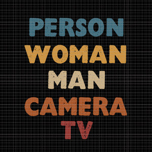 Person Woman Man Camera Tv Trump Cognitive Test Meme Retro, Person Woman Man Camera Tv Trump Cognitive Test Meme Retro svg, Person Woman Man Camera Tv  svg, png, eps, dxf file