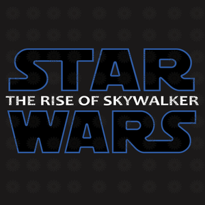 Star Wars the rise of skywalker svg, Star Wars the rise of skywalker, Star Wars, Star Wars svg, funny quotes svg, png, eps, dxf file