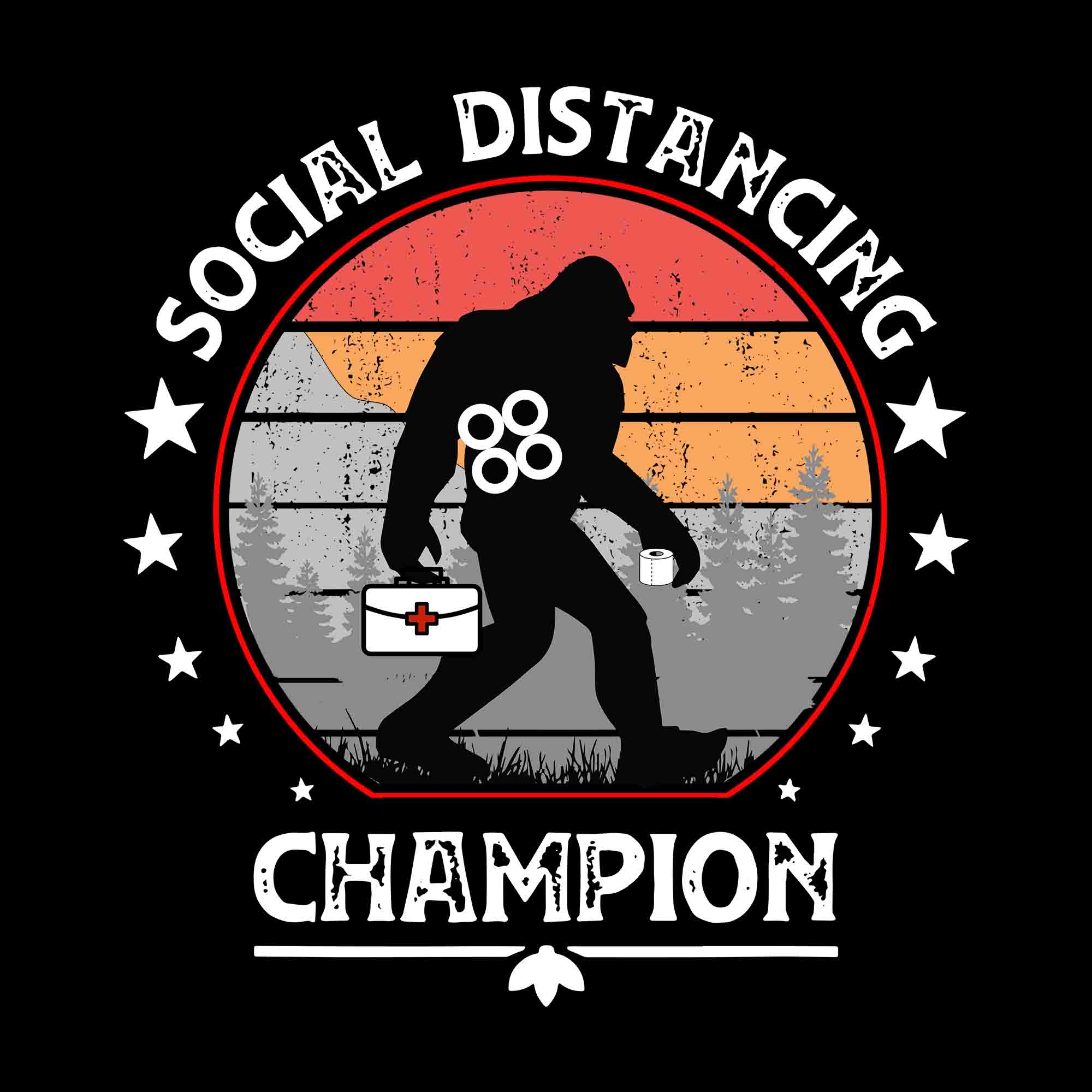 Social distancing champion svg, social distancing champion vintage svg, social distancing champion, vintage bigfoot and toilet paper