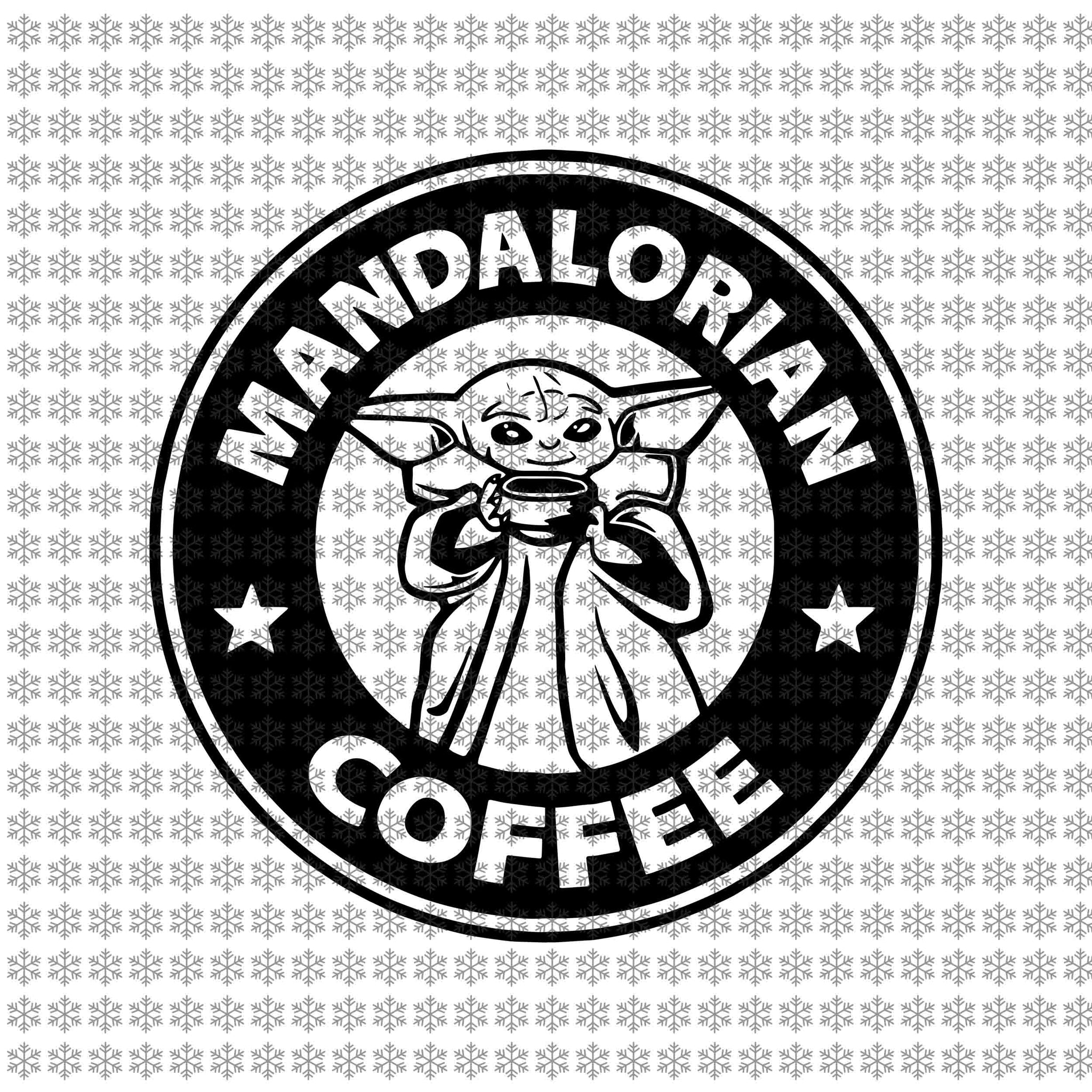 Mandalorian coffee, Baby yoda svg, baby yoda vector, baby yoda digital file, star wars svg, star wars vector, The Mandalorian the child svg
