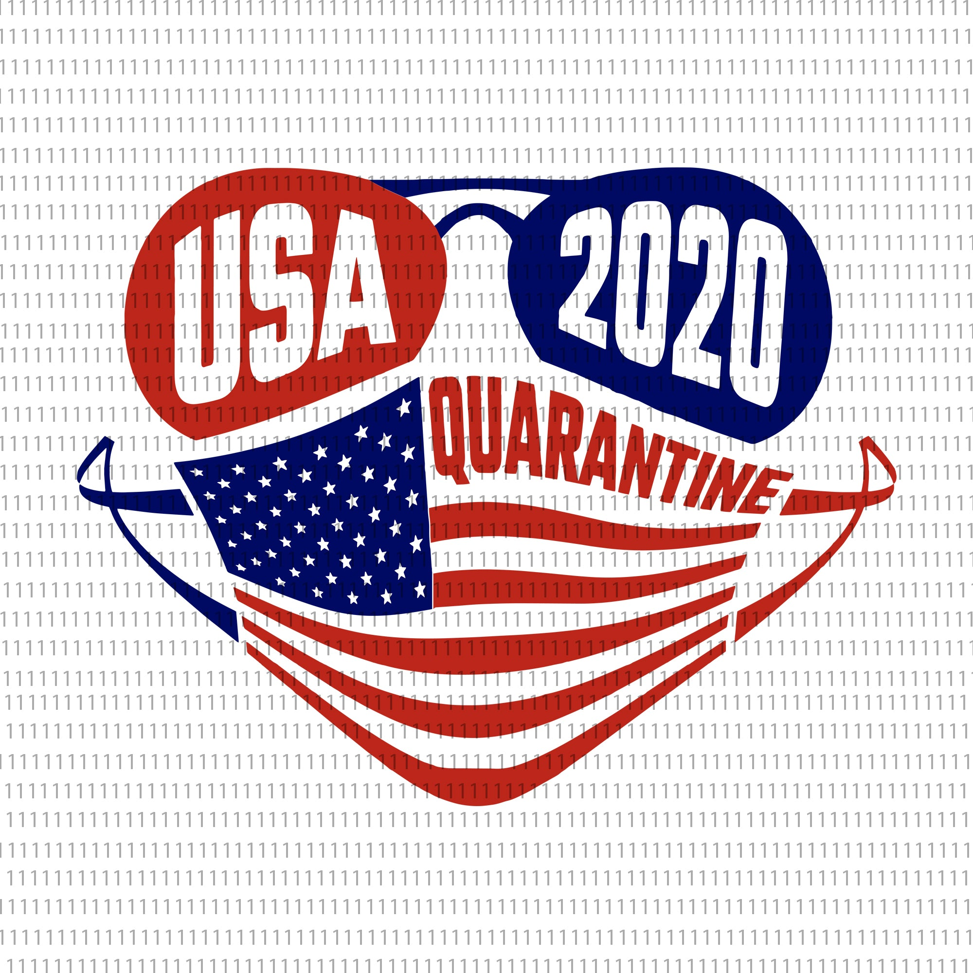 USA Quarantine 2020, USA Quarantine 2020 png, USA Quarantine 2020 Svg, USA Png, Stars and Stripes, 4th of July Svg, America Png, Patriotic Svg, Quarantine Png, July Fourth, 4th of July svg, 4th of July