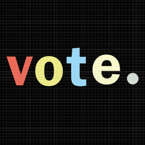 Vote vector, vote svg, vote png, vote design, vote 2020 svg, vote 2020