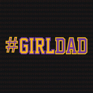 Proud father of girls girl dad cool fun distressed #girldad svg, Proud father of girls girl dad, girldad svg, girldad