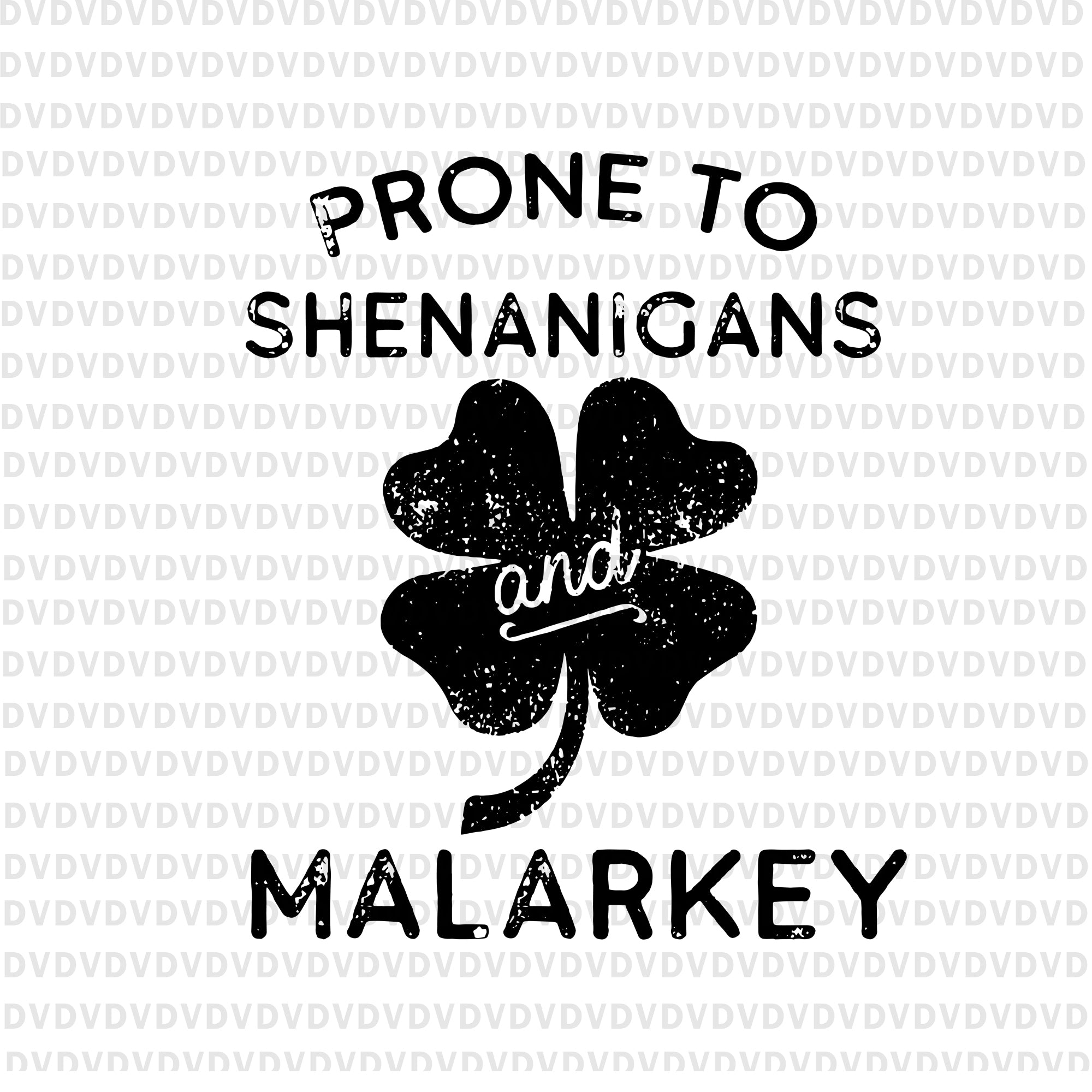 Prone to Shenanigans and Malarkey svg , Shenanigator svg, Prone to Shenanigans and Malarkey, Shenanigator st patrick day svg, st patrick day svg, patrick day