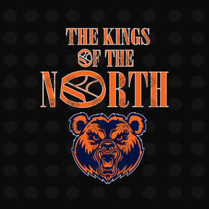 The kings of the north svg, Chicago Bears SVG,Chicago Bears Files,Chicago Bears Football SVG,Bears Printables, NFL Football svg,png, dxf,eps file for Cricut, Silhouette