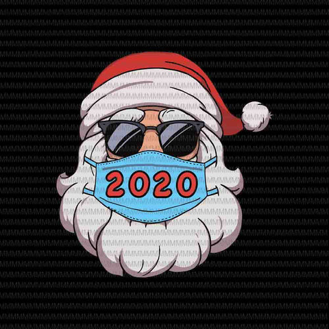 Santa In Sunglasses Wearing Mask Funny Christmas 2020 ,Santa Wearing Mask svg, santa claus mask svg, funny santa claus 2020 svg, chrismats svg, Quarantine Christmas 2020 svg