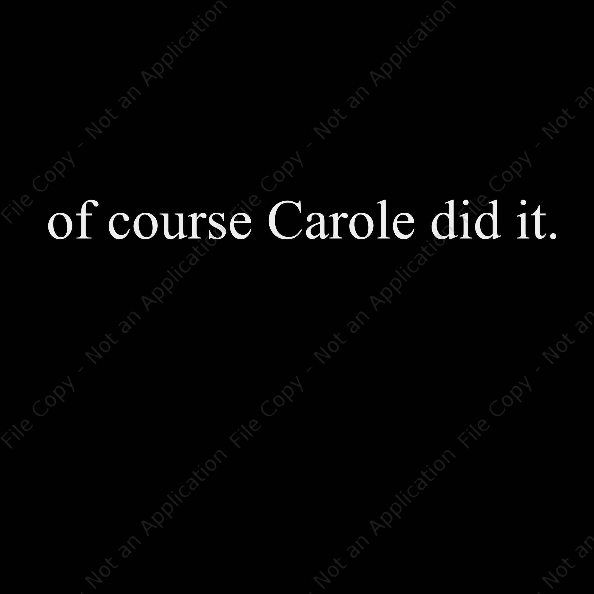 Of course carole dit it svg, of course carole dit it, of course carole dit it png, eps, dxf, svg file