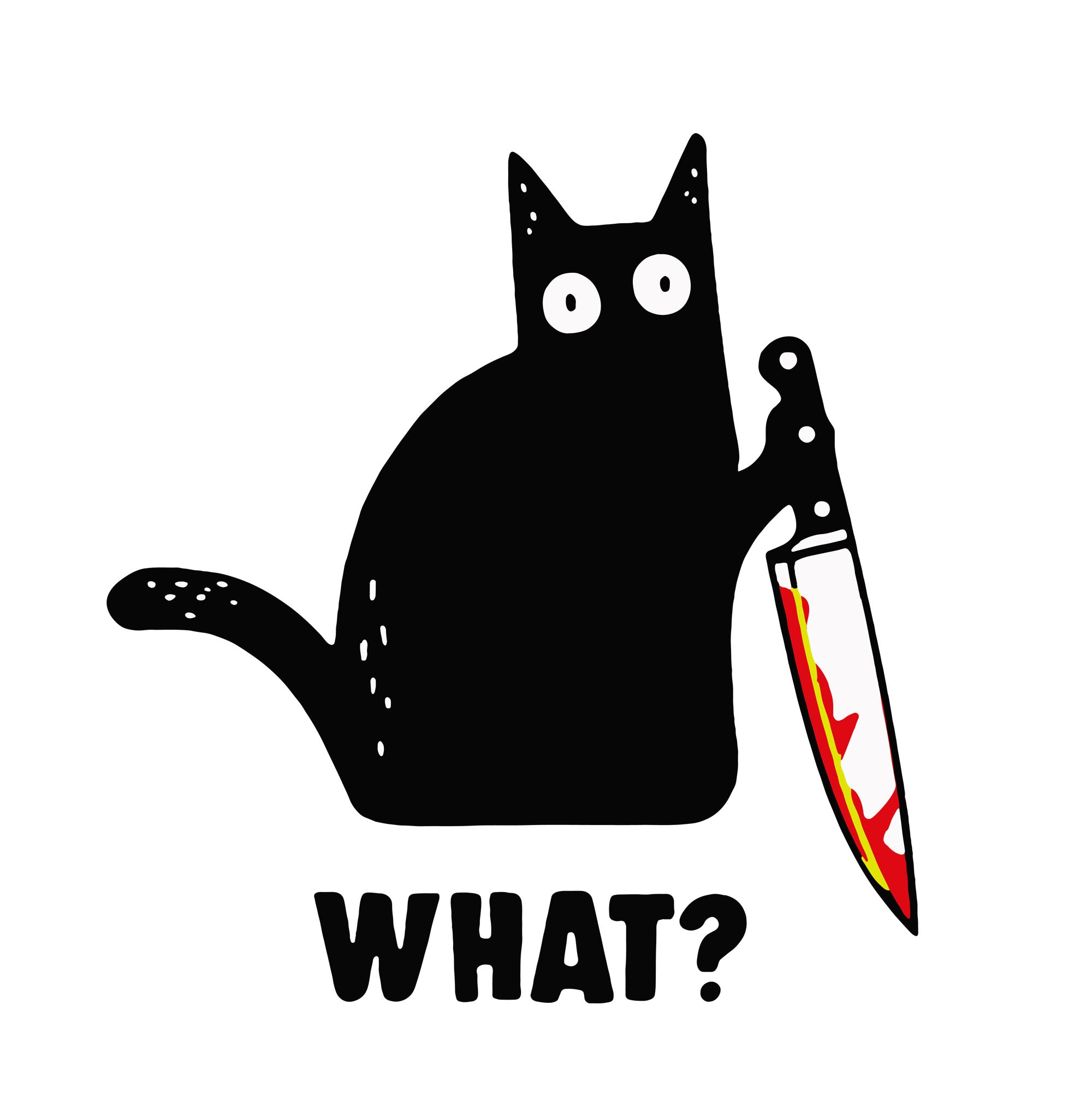 Cat What png, Cat What svg, Cat What file,Cat What digital, Cat What Funny Black Cat Murderous Cat With Knife,Cat What Funny Black Cat