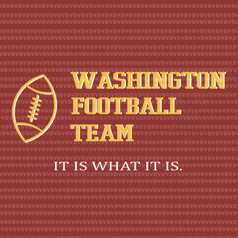 Funny Washington Football Team Name, Washington Football Team svg, Washington Football Team,Washington Football svg, png, eps, dxf file