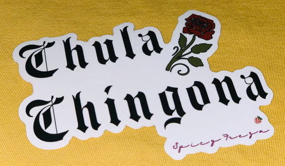 Chula & Chingona Sticker