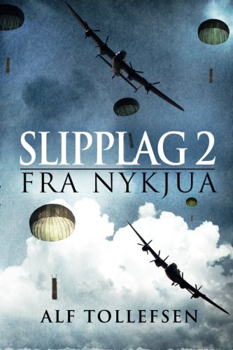 Slipplag 2 fra Nykjua (Norwegian Edition)