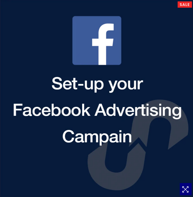 FACEBOOK ADVERTISING CAMPAIGN SETUP
