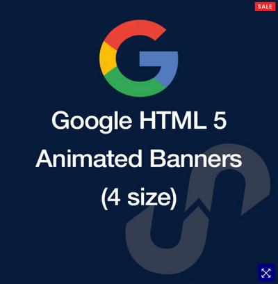 GOOGLE HTML 5 ANIMATED BANNERS (4 SIZES)