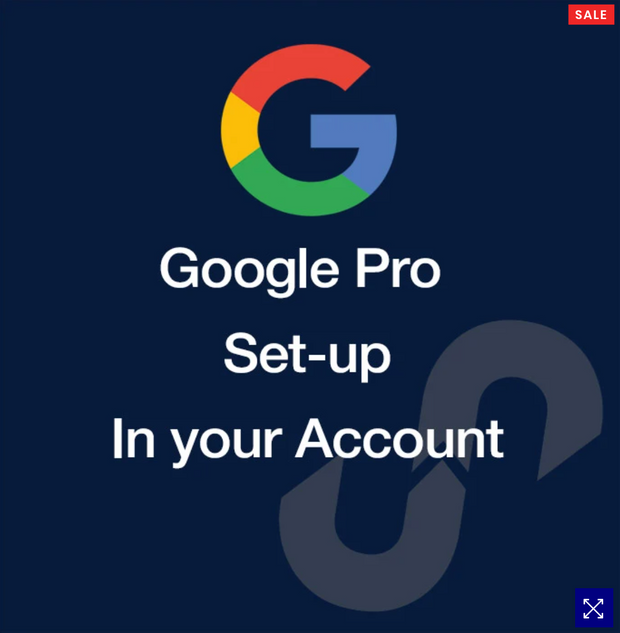 GOOGLE PRO SETUP IN YOUR ACCOUNT
