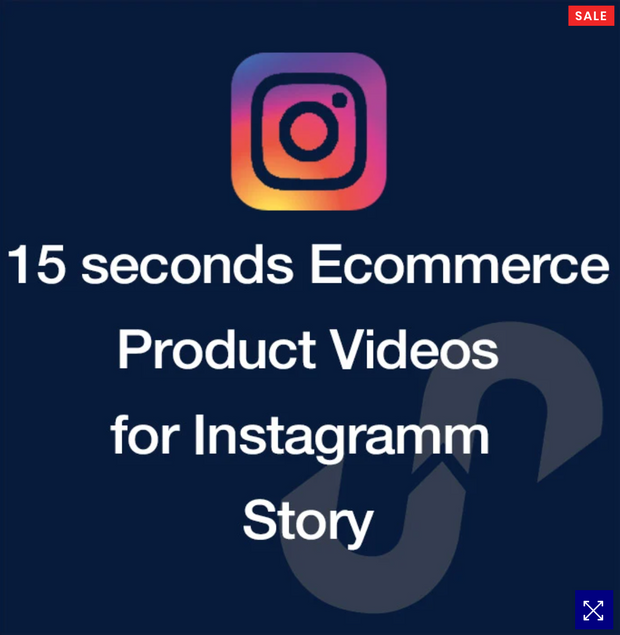15-SECOND PRODUCT VIDEO FOR INSTAGRAM STORIES