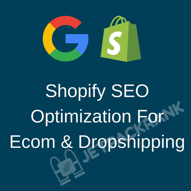 I Will Do Shopify SEO optimization For Ecommerce And Dropshipping