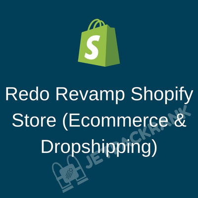 I Will Redo Revamp Existing Shopify Store (Ecommerce & Dropshipping)