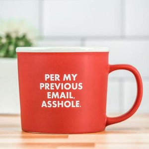 Per My Previous Email Mug