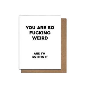 So F*cking Weird Card