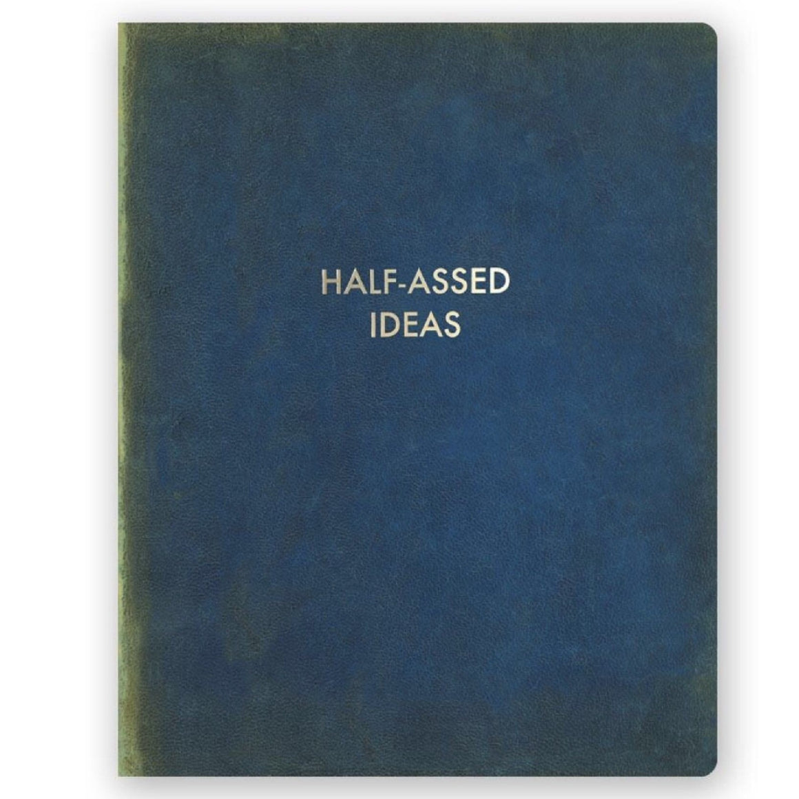 Half-Assed Ideas Journal