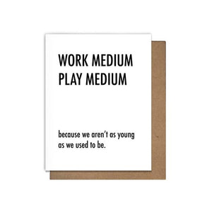 Work Medium Play Medium Card