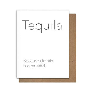 Tequila Dignity Card