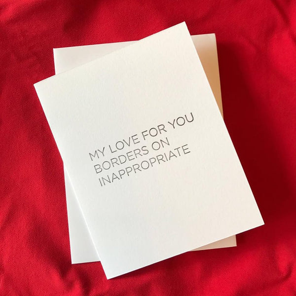 Inappropriate Love Card